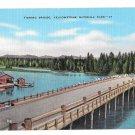 WY Yellowstone National Park Fishing Bridge vntg Linen Postcard