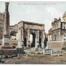 Italy Roma Arco Settimio Severo Roman Ruins Forum Colonna Foca Vintage UND Postcard