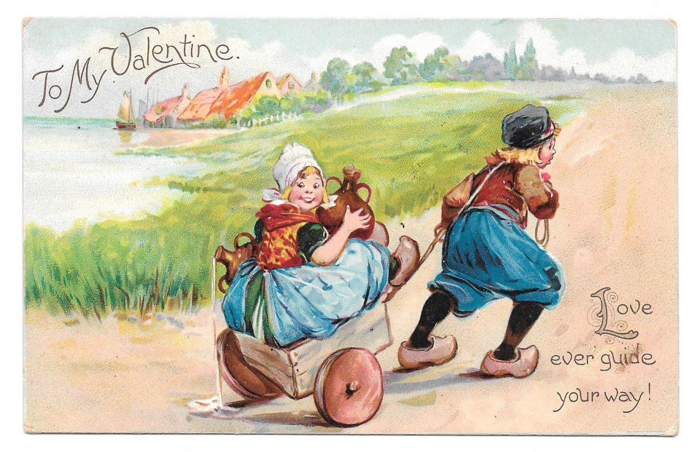 Tuck Valentine Dutch Boy Pulling Girl Carrying Jugs in Cart Vintage UDB Postcard