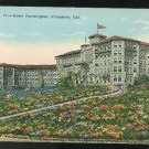California Pasadena Hotel Huntington c 1915 Vintage Kashower Postcard