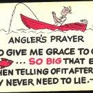 Fishing Comic Angler's Prayer Artist Tony Roy Fish Dexter Press Wackie Postcard