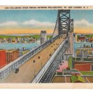 Delaware River Bridge Philadelphia PA to Camden NJ Vntg Metropolitan Linen Postcard