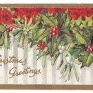 Christmas Greetings Embossed Applied Glitter Mistletoe Holly Vintage Postcard