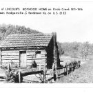 KY Replica Lincolns Boyhood Log Cabin Home Knob Creek Glossy Photo Postcard