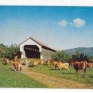 Vermont Covered Bridge E Gates Farm Cows Cambridge VT Vintage Postcard