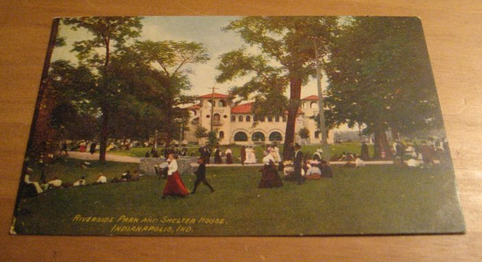 Vintage Riverside Park And Shelter House Indianapolis Indiana Postcard