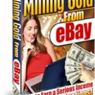 Learn How to MAKE MONEY Mining GOLD from eBay