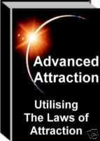 Advanced Attraction Guide - The Law of Attraction
