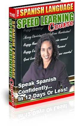 Learn to SPEAK SPANISH in only 12 days