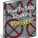STOP SMOKING FOREVER! QUIT SMOKING NOW