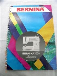 bernina 1530 sewing machine instruction manual guide cd rh goodstuff4you ecrater com bernina 1530 manual pdf bernina 1530 manual free