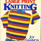 Large Print Knitting Hard Cover Book by Joy Gammon Patterns for Sweater, Jacket, Toys and More A1059