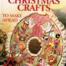 Better Homes and Gardens Hard Cover Book Christmas Crafts to Make Ahead A1060