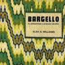 Bargello Florentine Canvas Work Hard Cover Book by Elsa S Williams A1062