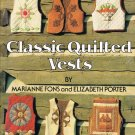 Classic Quilted Vests Vest Pattern Instruction Soft Cover Book Size 8 - 18 A1074