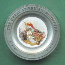 Great American Revolution Plate Battle of Bunkers Hill Canton Pewter