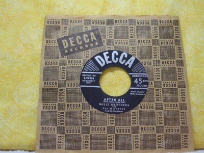 THE MILLS BROTHERS The Glow Worm After All 1952 DECCA 28384