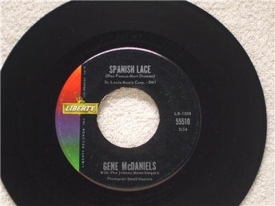 GENE MCDANIELS Spanish Lace Somebodys Waiting Liberty 55510