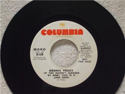 DENNIS TRACY This is a Love Song Stereo Mono Radio S tation Copy