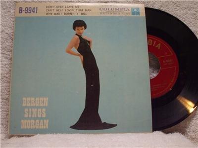BERGEN SINGS MORGAN Don't Ever Leave Me Columbia B-9941