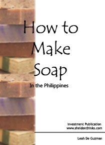 How to Make Soap in the Philippines
