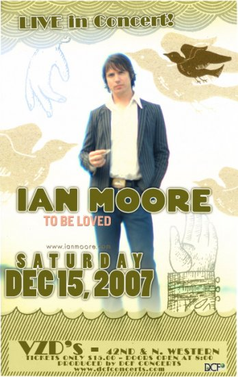 IAN MOORE rare promotional CONCERT poster TO BE LOVED!