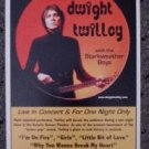 DWIGHT TWILLEY rare Concert poster Starkweather Boys collectible