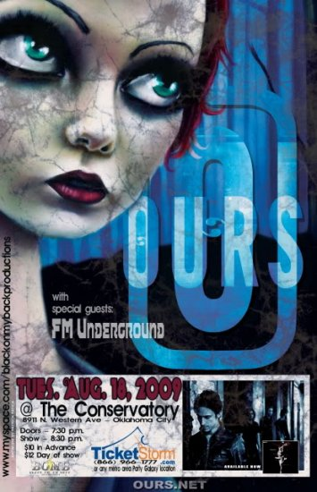 """OURS with FM Underground promotional 11"""" x 17"""" Concert Poster"""