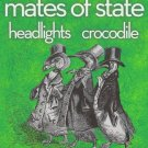 "Mates of State with Headlights & Crocodile 11"" x 17"" Concert Poster"