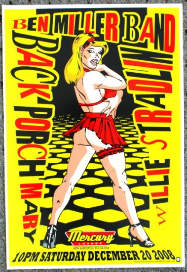 """Ben Miller Band with Back Porch Mary & Willie Stradlin promo Thom Self 13"""" x 19"""" Concert Poster"""