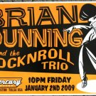 "Brian Dunning & the Rock N Roll Trio promotional Thom Self 19"" x 13"" Concert Poster"