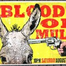 "Bloody Ol Mule promotional Thom Self 19"" x 13"" Concert Poster"