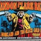 "Brandon Clark Band with John Moreland promotional Thom Self 19"" x 13"" Concert Poster"