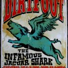 "Dirtfoot with The Infamous Jaguar Shark promotional Thom Self 13"" x 19"" Concert Poster"