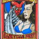 "Reverend Horton Heat with Nashville Pussy & Backyard Tire Fire Thom Self 13"" x 19"" Concert Poster"
