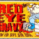 "Red Eye Gravy promotional Thom Self 12"" x 18"" Concert Poster"