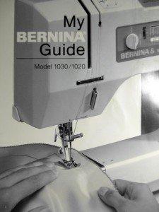 BERNINA 1030/1020 SEWING INSTRUCTION MANUAL GUIDE on CD