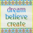 7118 Dream Believe Create Needlepoint Design