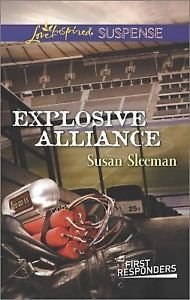 Explosive Alliance (First Responders) by Sleeman Susan