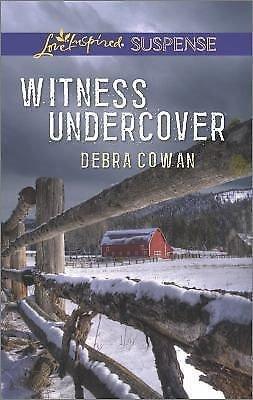 Witness Undercover (Love Inspired Suspense) by Cowan Debra