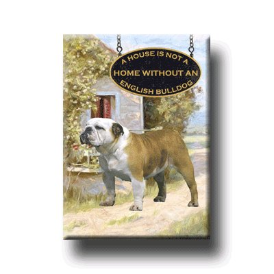 ENGLISH BULLDOG A House Is Not A Home FRIDGE MAGNET No2