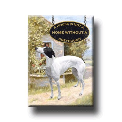 GREYHOUND A House Is Not A Home FRIDGE MAGNET No1