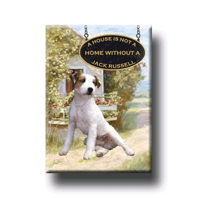 JACK RUSSELL A House Is Not A Home FRIDGE MAGNET