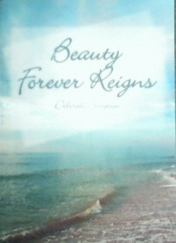 Beauty Forever Reigns
