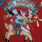 New Christmas Daisy Kingdom No Sew Fabric Applique Be Naughty 6368 Elf Reindeer