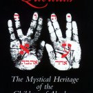 Qabalah: The Mystical Heritage of the Children of Abraham by  Daniel Hale Feldman