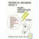 Medical Boards Step 2 : Made Ridiculously Simple