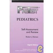Pediatrics: Pretest: Self-Assessment and Review