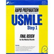 Rapid Preparation for the Usmle Step 1: Final Review for the Medical Board