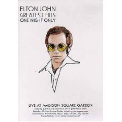Elton John Greatest Hits - One Night Only, Live At Madison Square Garden